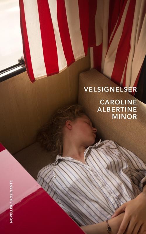 Velsignelser - Caroline Albertine Minor - Bøger - Rosinante - 9788763843393 - March 17, 2017