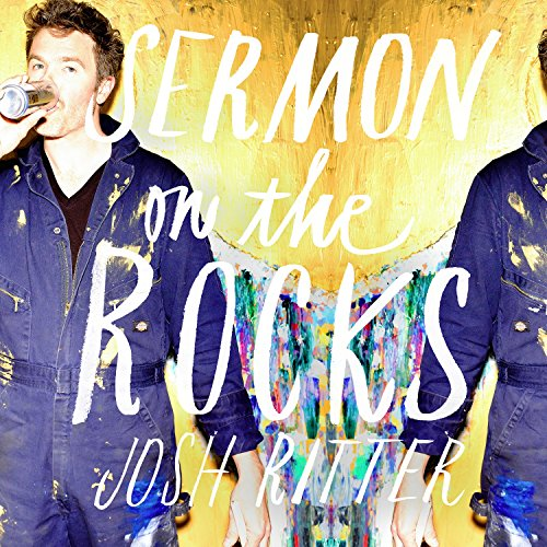 Sermon On The Rocks - Josh Ritter - Musik - PYTHEAS - 0092145170397 - June 22, 2021