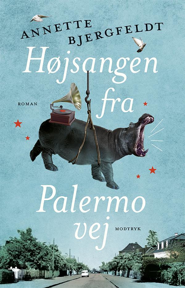 Højsangen fra Palermovej - Annette Bjergfeldt - Bøger - Modtryk - 9788770073400 - 19/5-2020