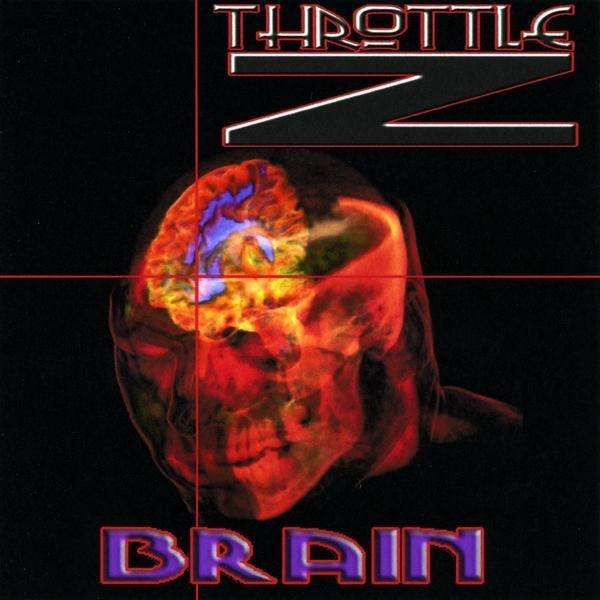 Brain - Throttle Z - Musik - Sumthinfierce Records - 0753182068404 - February 18, 2009