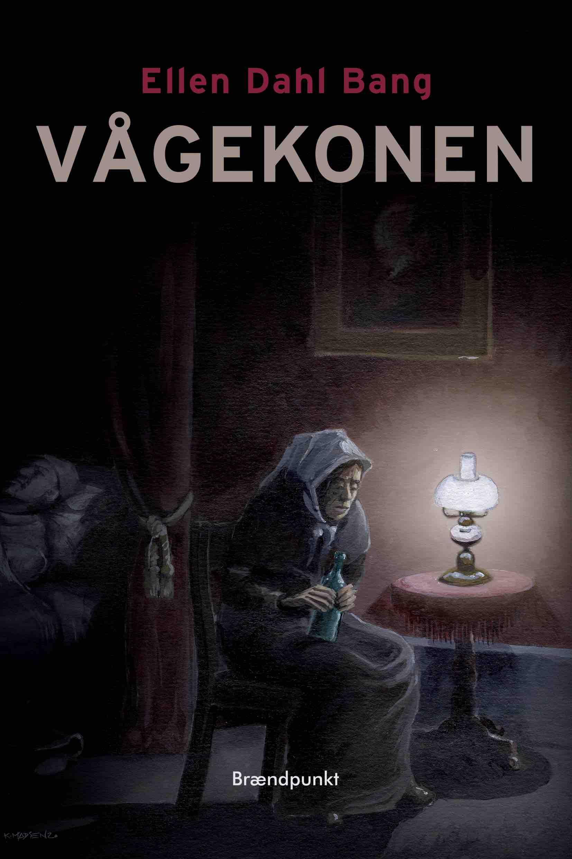 Vågekonen - Ellen Dahl Bang - Bøger - Brændpunkt - 9788793835405 - April 23, 2020