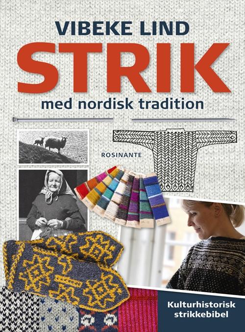 Strik med nordisk tradition - Vibeke Lind - Bøger - Rosinante - 9788763831406 - October 29, 2013