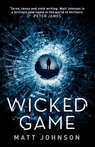 Wicked Game - Matt Johnson - Bøger - Orenda Books - 9781910633410 - 15/3-2016