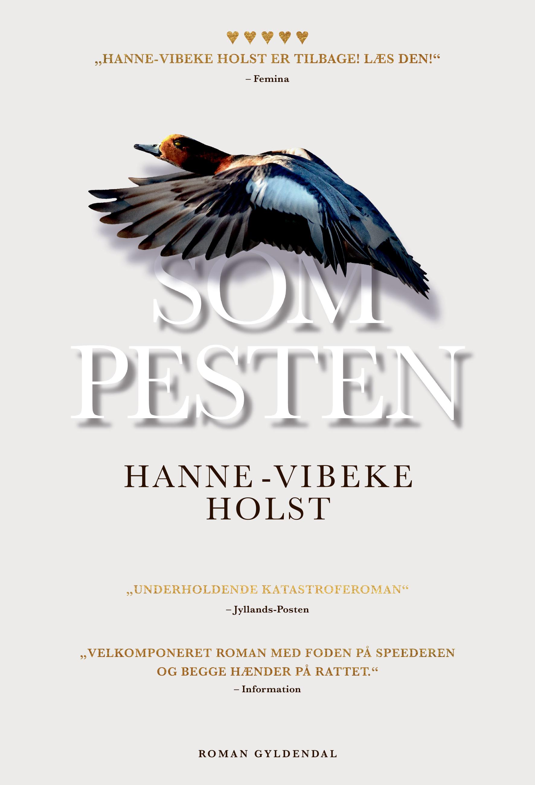 Maxi-paperback: Som pesten - Hanne-Vibeke Holst - Bøger - Gyldendal - 9788702266412 - June 12, 2018