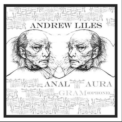 Anal Aura Gram - Andrew Liles - Musik - BETA-LACTAM RING - 0753907157413 - September 22, 2009