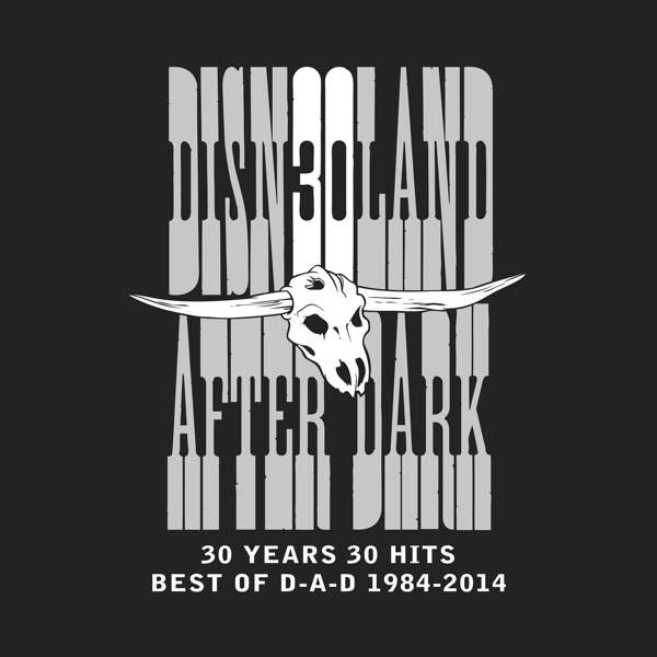 30/30/30 (Best Of D-A-D, 1984-2014) - D-A-D - Musik - Sony Owned - 0888430196414 - 5/4-2019