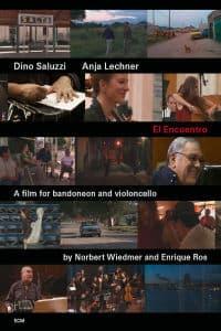 El Encuentro - Saluzzi Dino - Lechner Anja - Film - ECM RECORDS - 0044007628416 - 29/11-2012