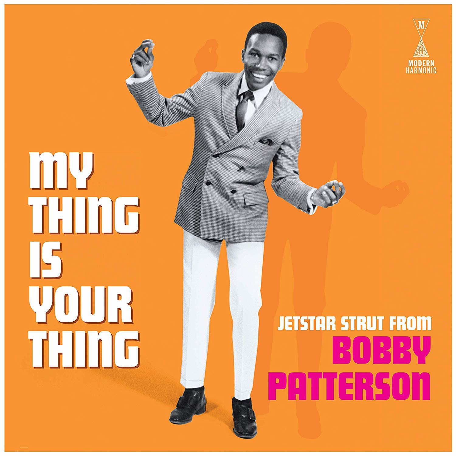 My Thing is Your Thing - Jetstar Strut from Bobby Patterson - Bobby Patterson - Musik - MODERN HARMONIC - 0090771821416 - January 24, 2020