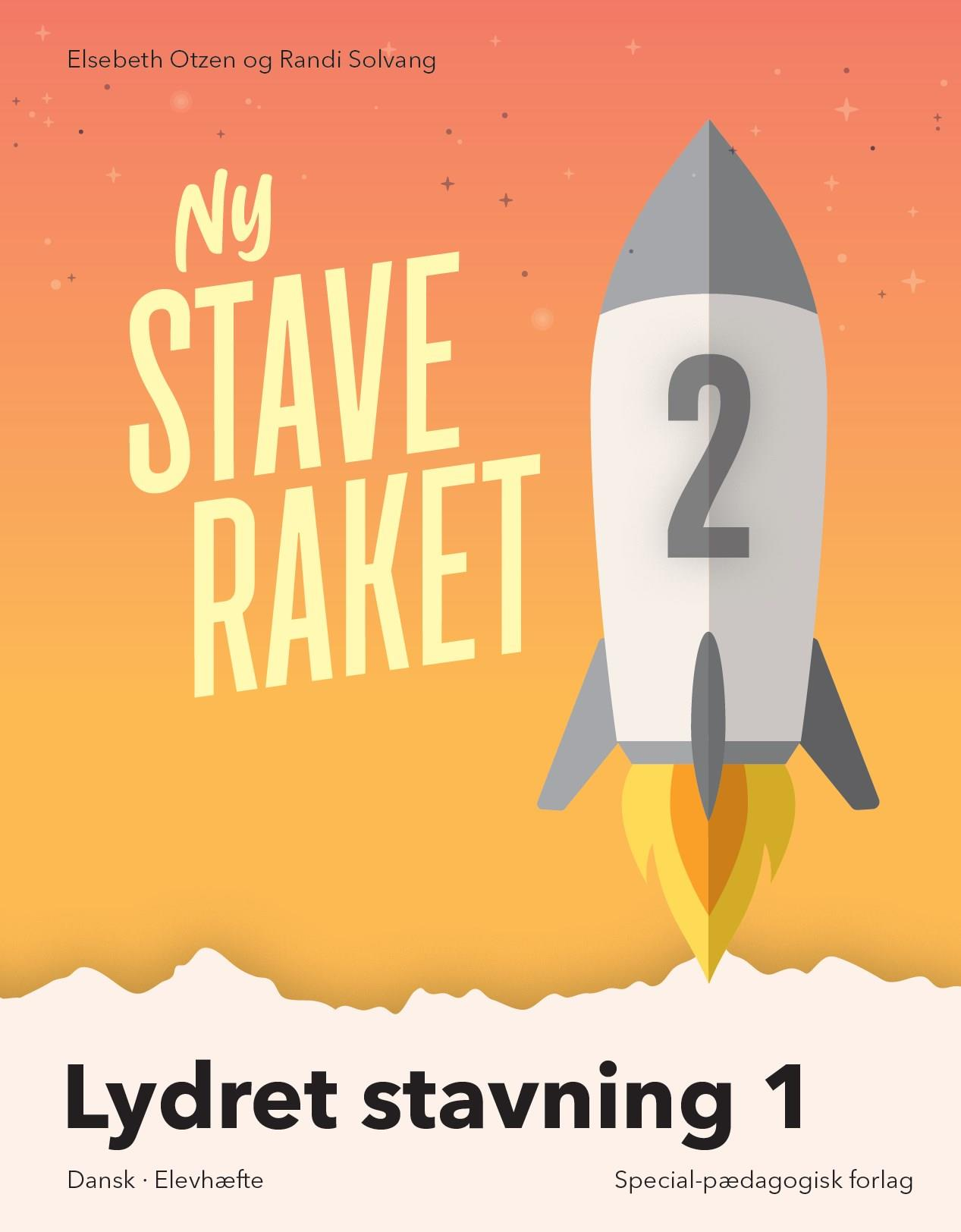 Ny Staveraket: Ny Staveraket, Fase 2, Lydret stavning 1 - Elsebeth Otzen; Randi Solvang - Bøger - Alinea - 9788723540416 - August 19, 2019
