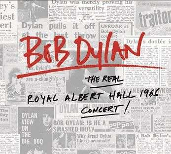 The Real Royal Albert Hall 1966 Concert - Bob Dylan - Musik - Sony Owned - 0889853614417 - 25/11-2016