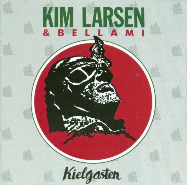 Kielgasten - Kim Larsen Og Bellami - Musik - PLG Denmark - 5054197863417 - February 16, 2018