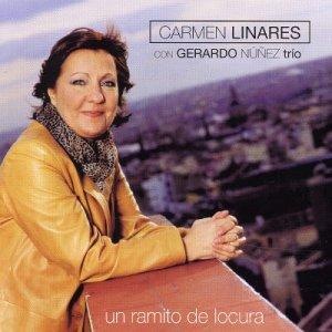 Un Ramito De Locura - Carmen Linares - Musik - UNIVERSAL - 0044001775420 - 29/7-2015