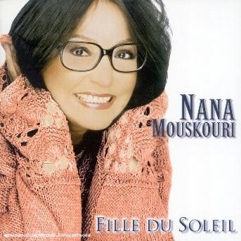 Fille Du Soleil - Nana Mouskouri - Musik - DEP DISTRIBUTION - 0044006332420 - 17/12-2002