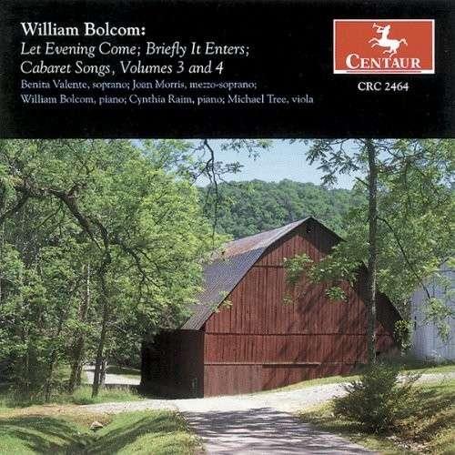 Let Evening Come 3 & 4 - Bolcom / Valente / Morris / Raim / Tree - Musik - CENTAUR - 0044747246420 - 24/4-2001