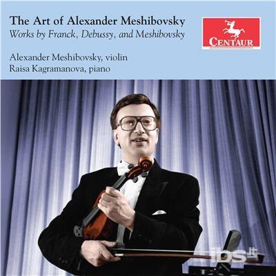Art of Alexander Meshibovsky - Debussy / Mesibovsky / Kagramanova - Musik -  - 0044747358420 - October 6, 2017