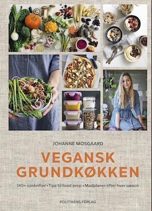 Vegansk grundkøkken - Johanne Mosgaard - Bøger - Politikens Forlag - 9788740058420 - March 25, 2020