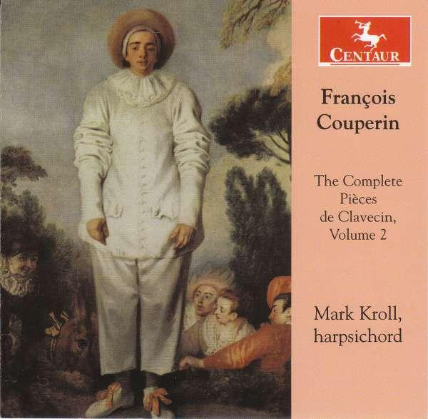 Complete Pieces De Clavecin Vol.2 - F. Couperin - Musik - CENTAUR - 0044747351421 - 7/9-2017