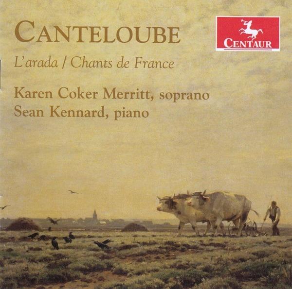 L'arada / Chants De France - Karen Coker Merritt - Musik - CENTAUR - 0044747380421 - April 2, 2021