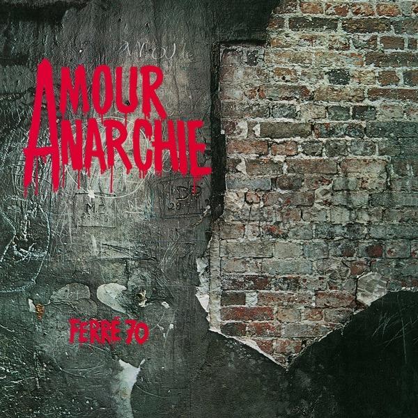 Amour Anarchie Vol 1 - Ferre Leo - Musik - FRENCH LANGUAGE - 0600753916421 - 21/8-2020
