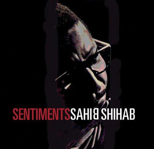 Sentiments - Sahib Shibab - Musik - STORYVILLE - 0717101839421 - 19/5-2005