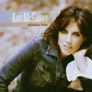 Show Me - Kate Mcgarry - Musik - SONY MUSIC - 0753957209421 - March 8, 2005