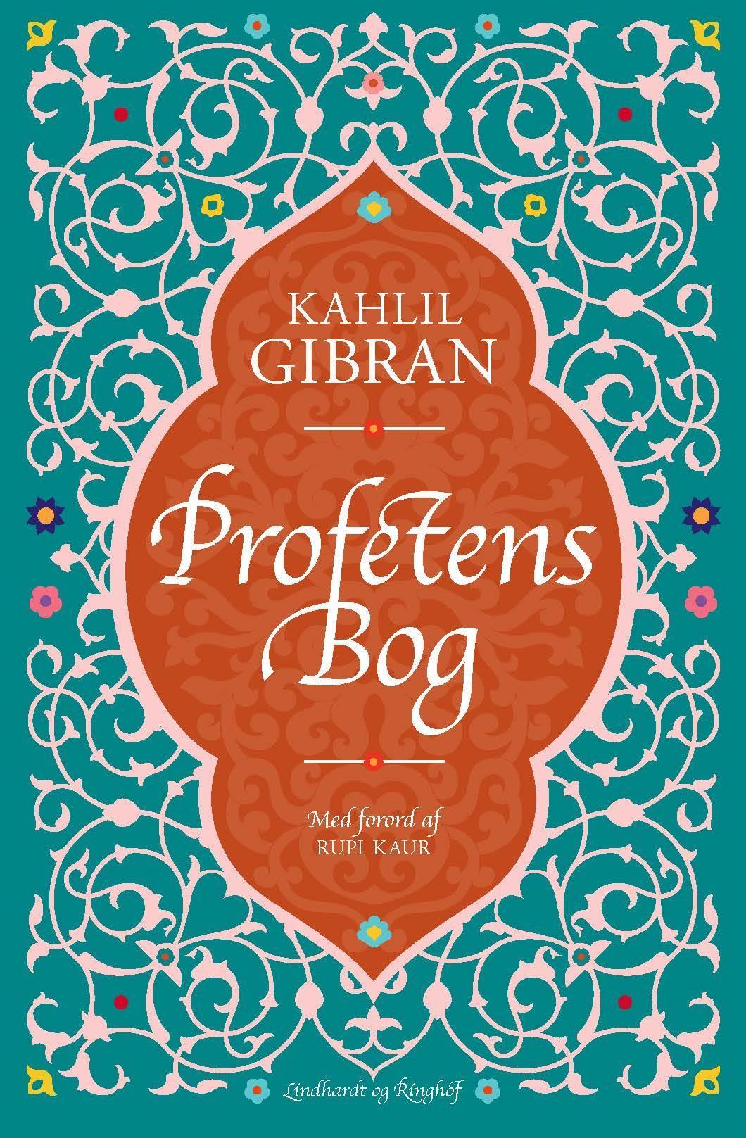 Profetens bog - Kahlil Gibran - Bøger - Lindhardt og Ringhof - 9788711903421 - July 15, 2019