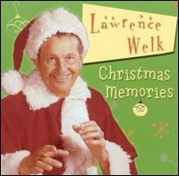 Christmas Memories - Welk Lawrence - Musik - CHRISTIAN MUSIC - 0014921706422 - 14/10-2003