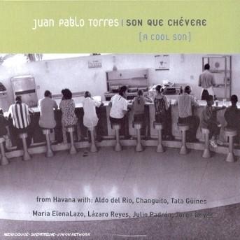 Juan Pablo Torres-son Que Chevere - Juan Pablo Torres - Musik - Verve - 0044001346422 - 8/10-2001