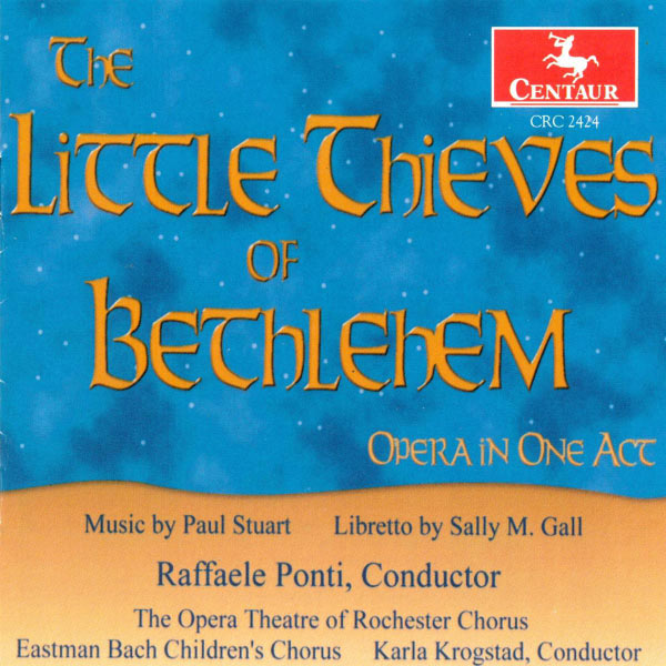 Little Thieves of Bethleh - P. Stuart - Musik - CENTAUR - 0044747242422 - 27/11-2000