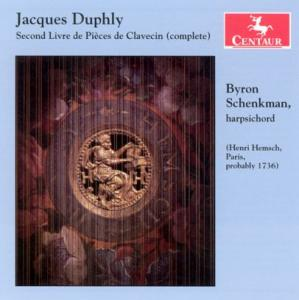 Second Livre De Pieces De Clavecin - Byron Schenkmann - Musik - CENTAUR - 0044747271422 - 30/4-2014