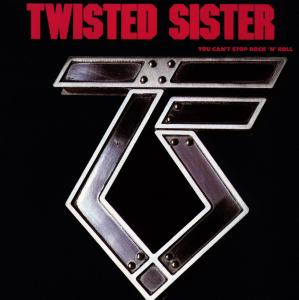 You CanT Stop Rock N Roll - Twisted Sister - Musik - ATLANTIC - 0075678007422 - 2/8-1991