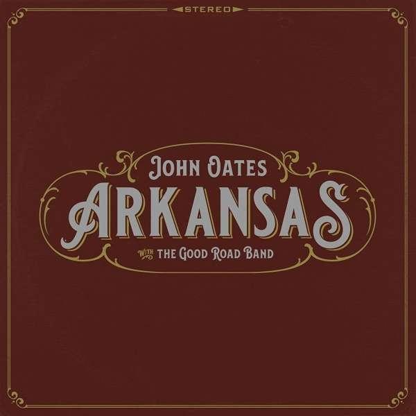 Arkansas - John Oates - Musik - ROCK/POP - 0752830511422 - February 2, 2018