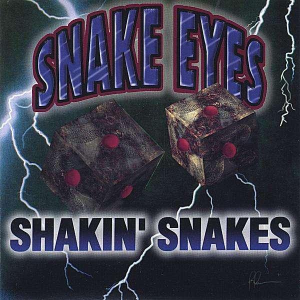 Snake Eyes - Shakin Snakes - Musik -  - 0753878044422 - May 24, 2005