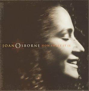 How Sweet It Is - Joan Osborne - Musik - SANCTUARY PRODUCTIONS - 5050159014422 - 15. september 2008