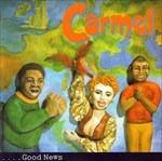 Carmel - Good News -  - Musik -  - 0045099004423 -