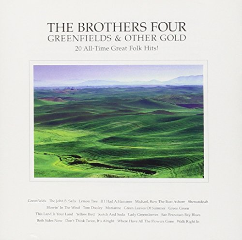 Greenfields & Other Gold - Brothers Four - Musik - FLK - 0045507143423 - March 11, 1997