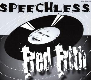 Speechless - Fred Frith - Musik - RER - 0752725900423 - August 19, 2003
