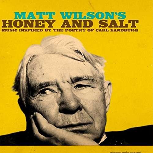 Honey and Salt - Matt Wilson - Musik - JAZZ - 0753957218423 - August 25, 2017