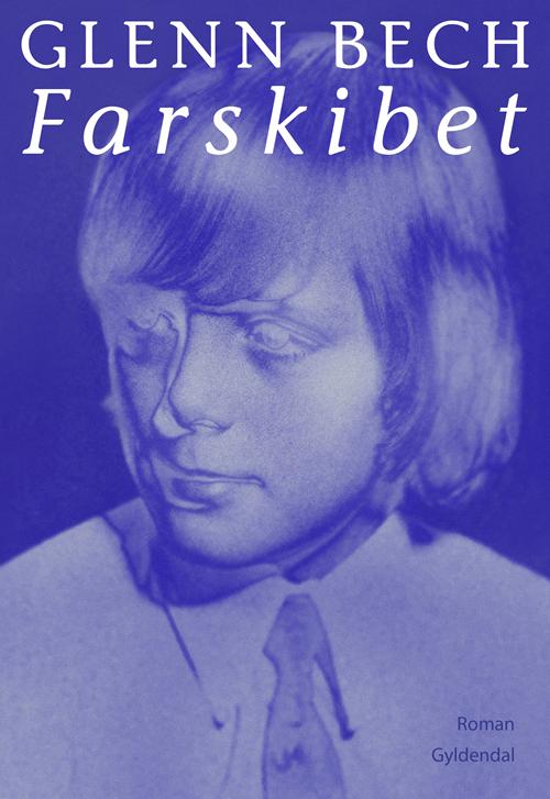 Farskibet - Glenn Bech - Bøger - Gyldendal - 9788702309423 - January 22, 2021