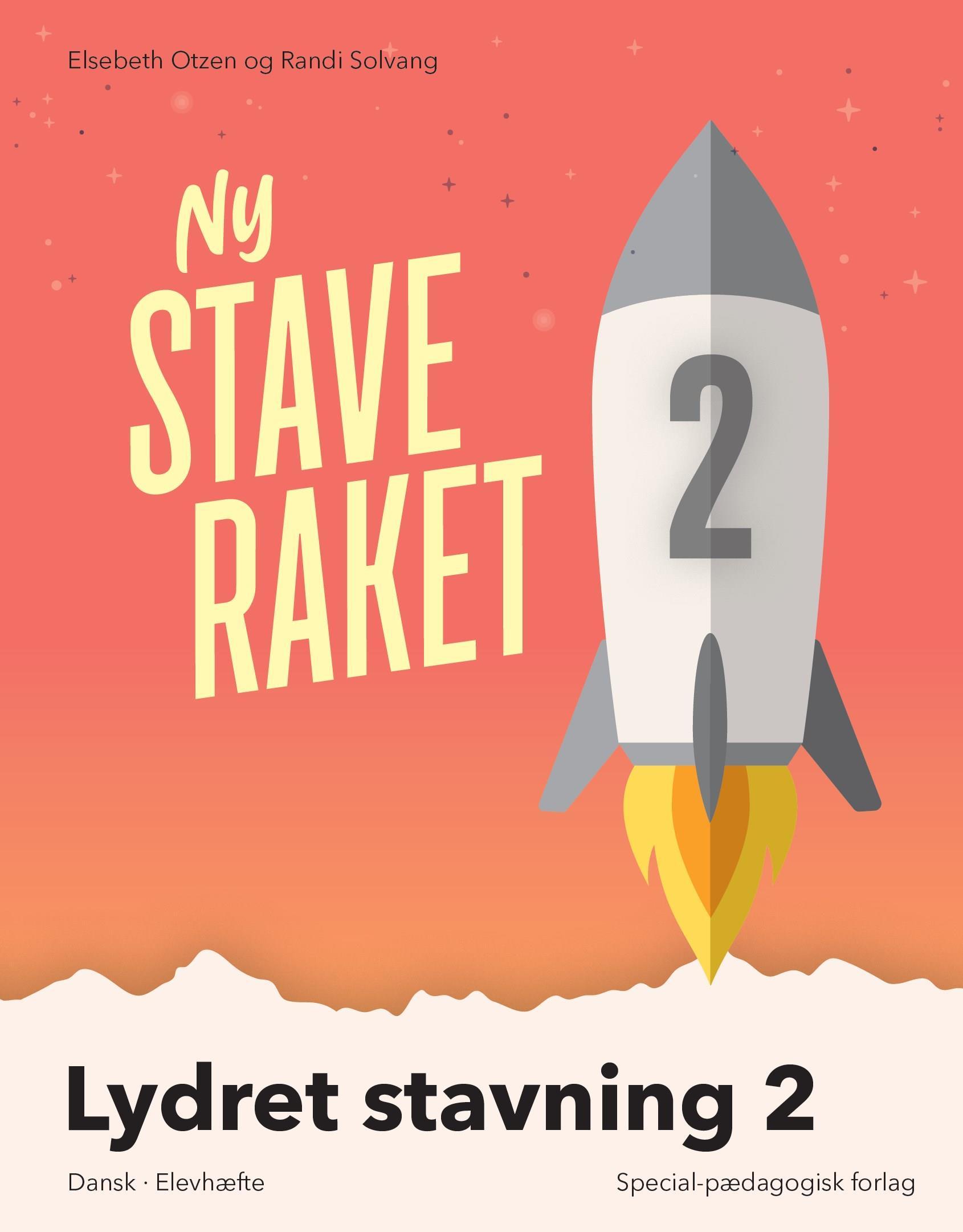 Ny Staveraket: Ny Staveraket, Fase 2, Lydret stavning 2 - Elsebeth Otzen; Randi Solvang - Bøger - Alinea - 9788723540423 - August 19, 2019