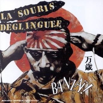 Banzai - La Souris Deglinguee - Musik - UNIVERSAL - 0044001793424 - 30/9-2002