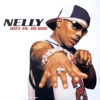 Hot in Herre - Nelly - Musik - RAP/HIP HOP - 0044001904424 -
