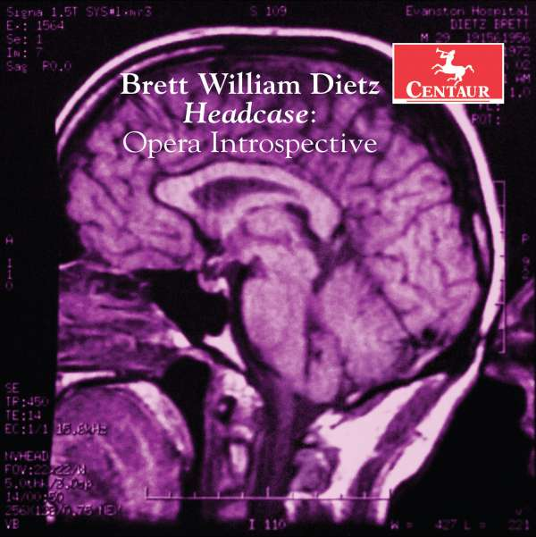 Brett William Dietz: Headcase Opera Introspective - Dietz,b. / Jesse,dennis / Meyer,david - Musik - CAV - 0044747347424 - 10/6-2016