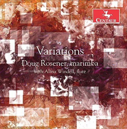 Variations - Gillingham / Rosener / Windell - Musik - Centaur - 0044747363424 - 16/11-2018