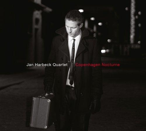 Copenhagen Nocturne - Jan Harbeck Quartet - Musik - STUNT - 0663993110424 - 15/3-2019