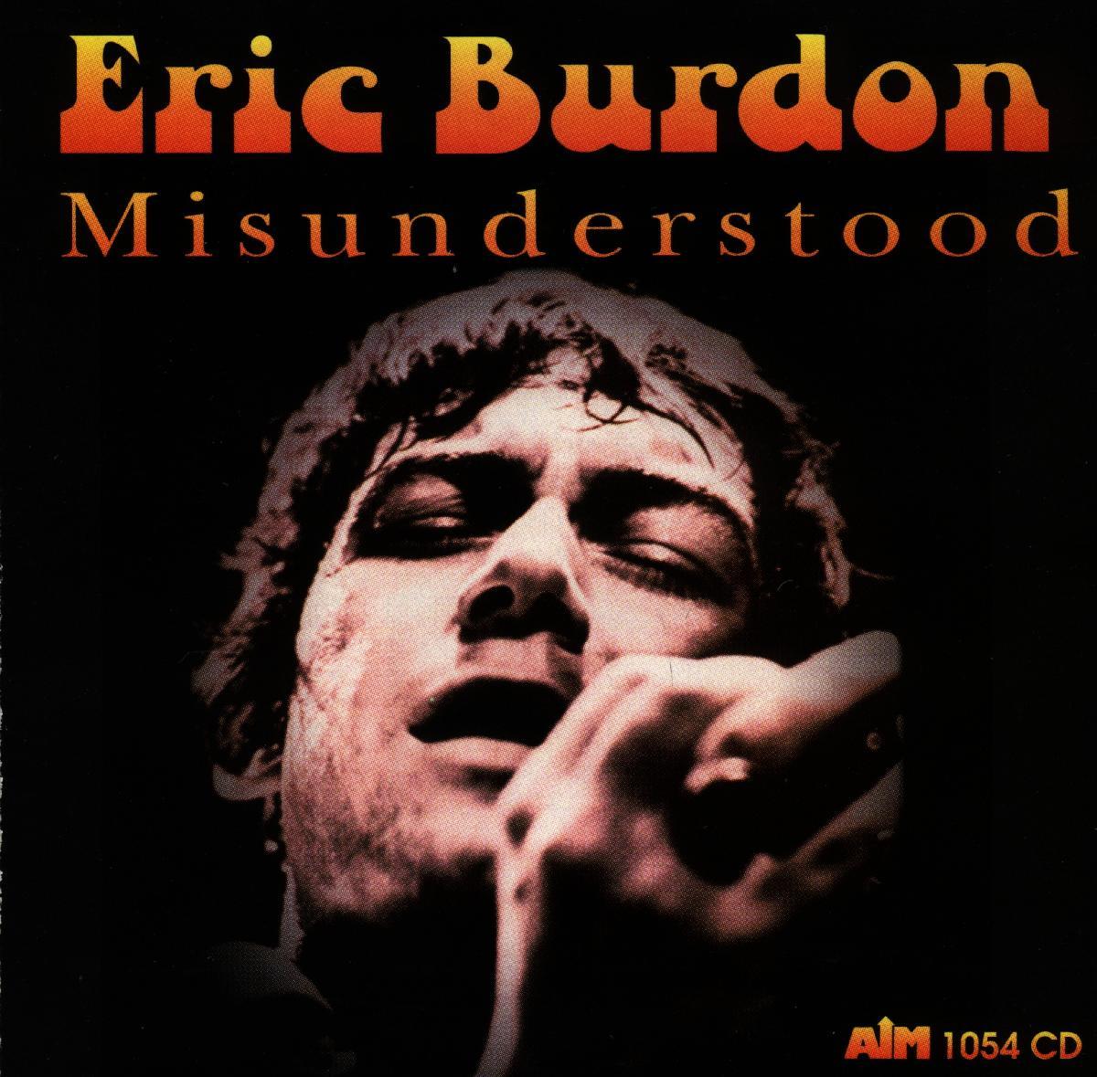 Misunderstood - Eric Burdon - Musik - AIM - 0752211105424 - February 24, 2020