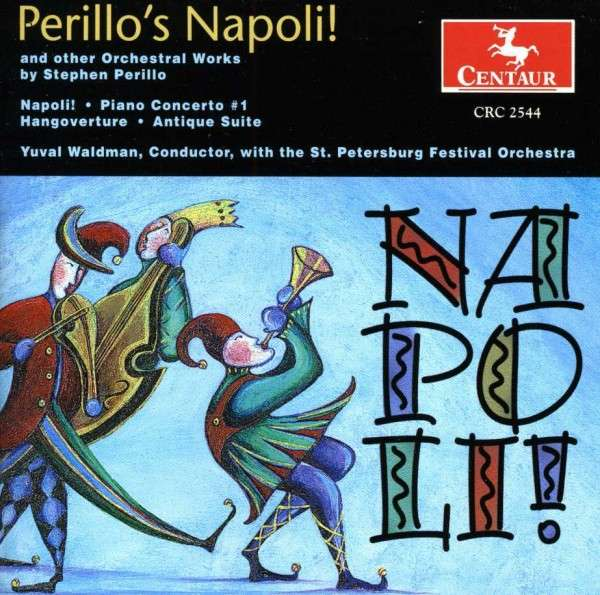 Napoli & Other Orchestral Works - Perillo / Waldman / St Petersburg Festival Orch - Musik -  - 0044747254425 - 29/1-2002