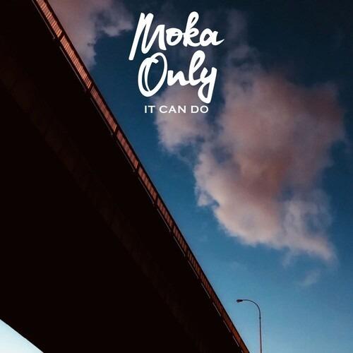 It Can Do - Moka Only - Musik - URBNET - 0753387015425 - July 8, 2021