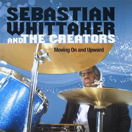 Moving on & Upward - Sebastian Whittaker - Musik - CD Baby - 0753725004425 - October 7, 2008