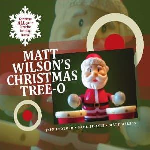 Matt Wilson's Christmas Tree-o - Matt Wilson - Musik - JAZZ - 0753957214425 - October 26, 2010
